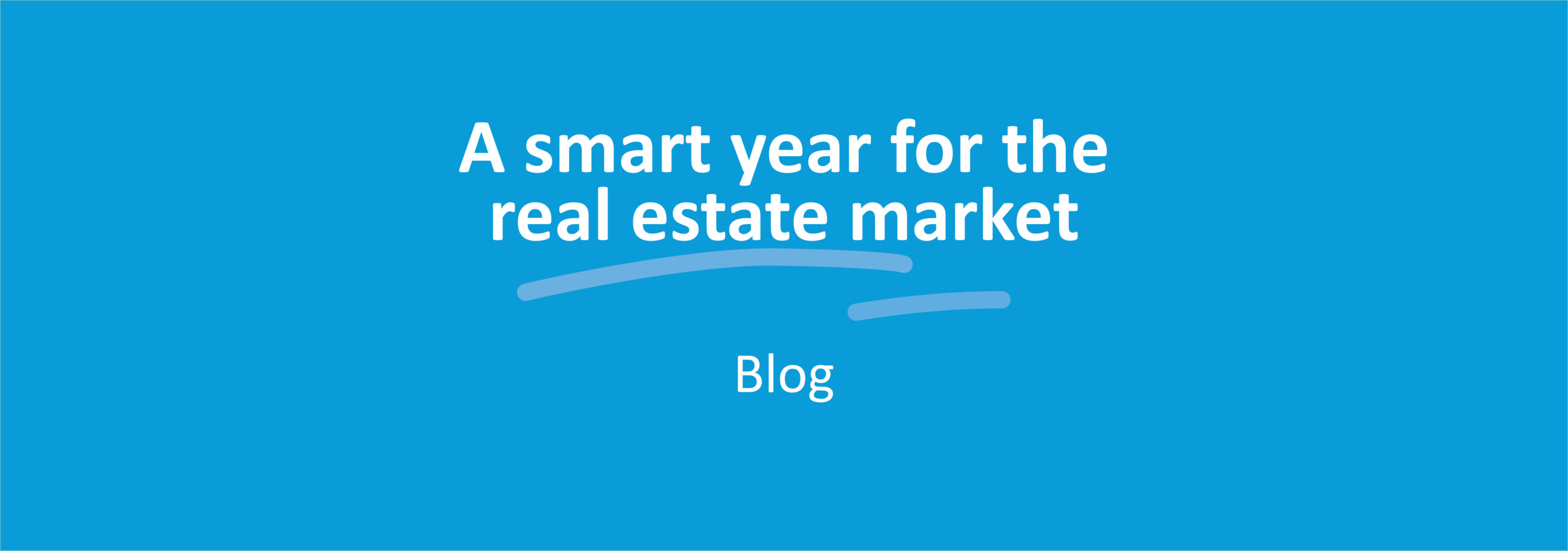 A smart year for the real estate market