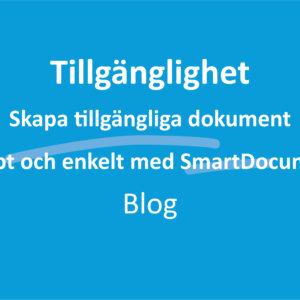 Skapa tillgängliga dokument snabbt och enkelt med SmartDocuments