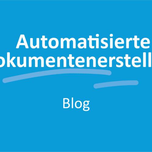 SmartDocuments/Datenabfrage-Modul: Automatisierte Dokumentenerstellung durch Integration vorhandener Daten in die Kundenkommunikation