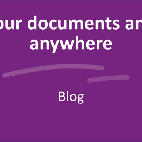 Find your documents anytime, anywhere