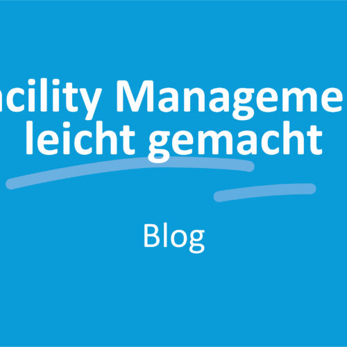 Facility Management leicht gemacht