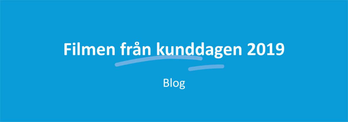 Filmen från kunddagen 2019 banner