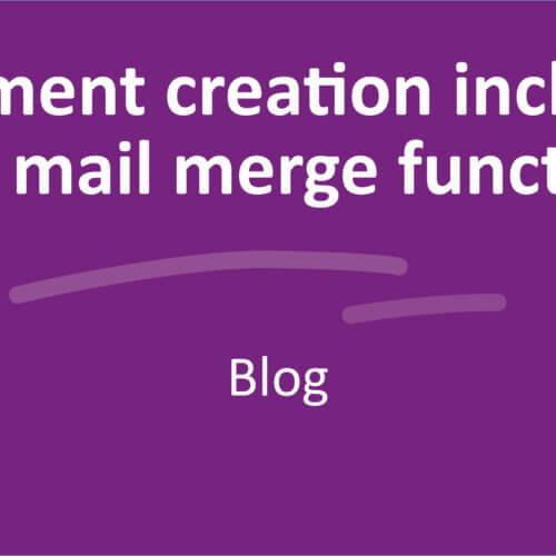 Document creation including the mail merge function