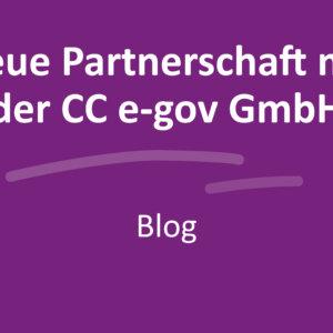 Neue Partnerschaft mit der CC e-gov GmbH
