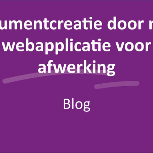 Van documentcreatie door naar een externe webapplicatie voor verdere afwerking. Zo geregeld!