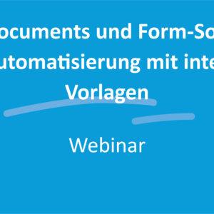 Antragsautomatisierung mit intelligenten Vorlagen: Antragsmanagement trifft SmartDocuments