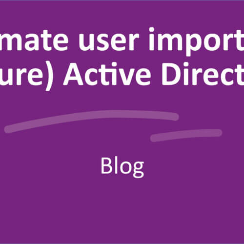 Automate user import with (Azure) Active Directory
