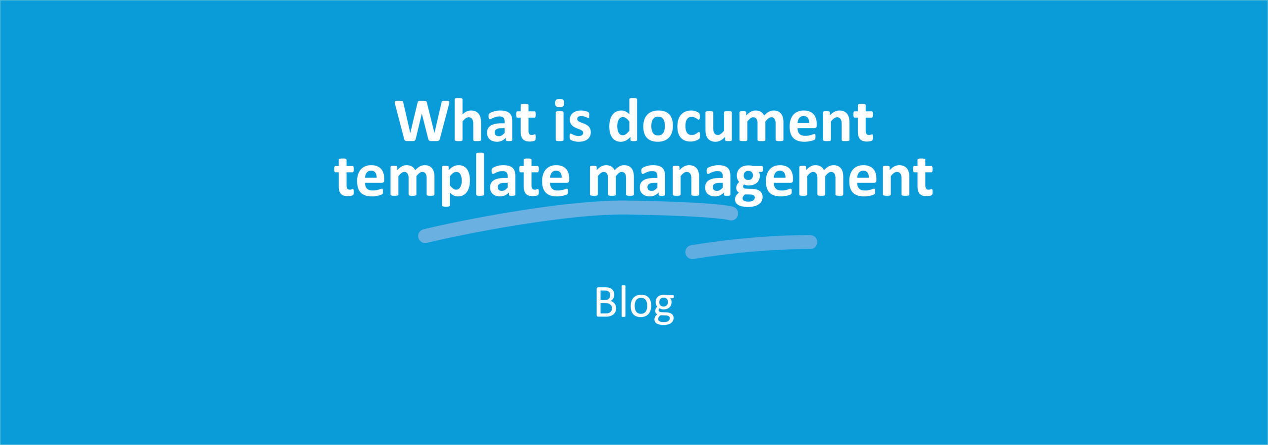 What is Document Template Management