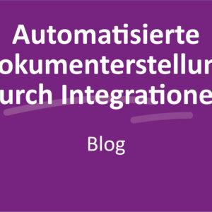 Automatisierte Dokumenterstellung durch Integrationen